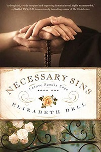 Interview with Elizabeth Bell, author of Necessary Sins, first in a four-book family saga