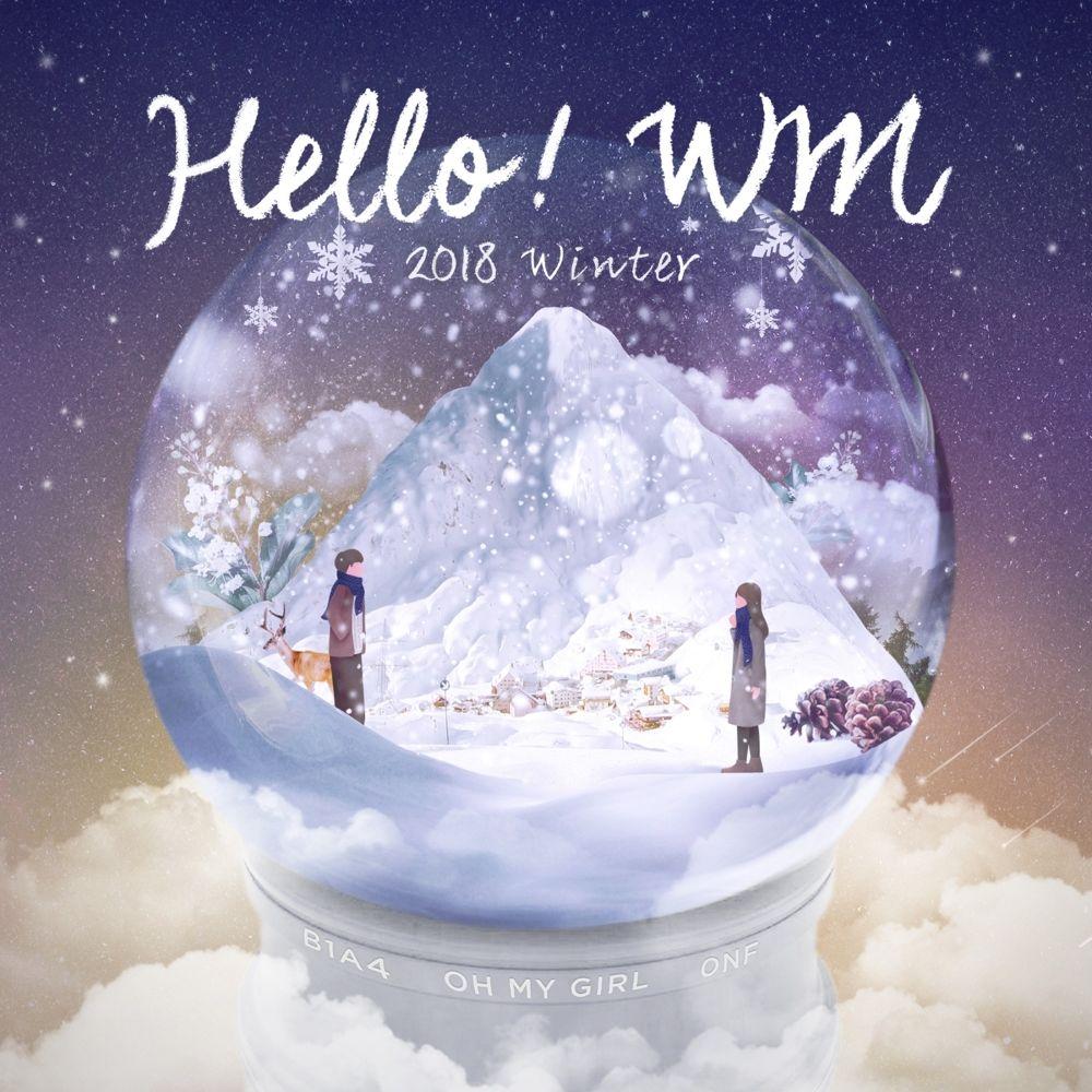 B1A4, OH MY GIRL, ONF – HELLO! WM – Single