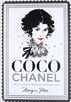 55e8c45abe9 Coco Chanel  The Illustrated World of a Fashion Icon