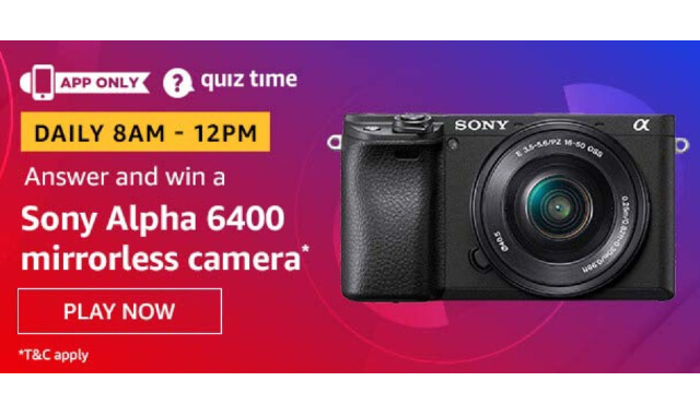 Amazon Sony Mirrorless camera Quiz - Win Sony Alpha 6400 Mirrorless camera