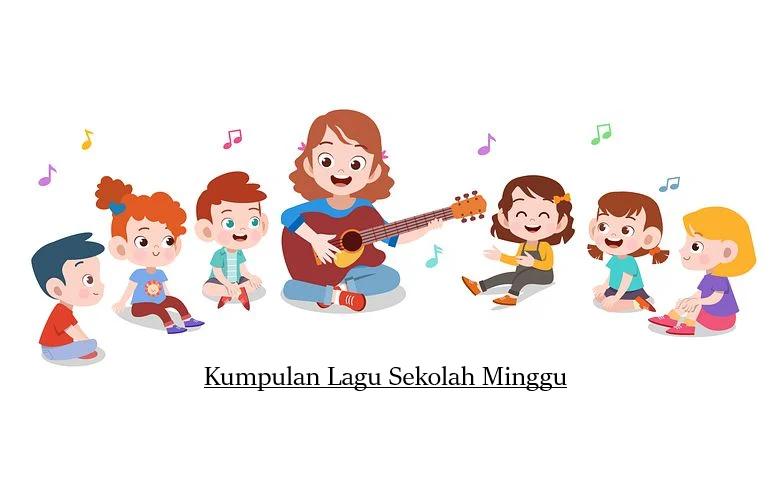 Kumpulan Lagu Sekolah Minggu Terpopuler (Favorit Anak-anak)
