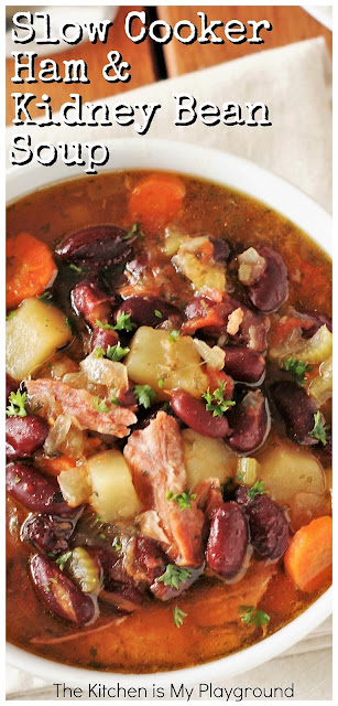 Slow Cooker Ham & Kidney Bean Soup ~ Don't let that leftover ham bone go to waste! Grab your slow cooker & whip up a pot of  ham bone soup. Truly easy, truly delicious, & truly a favorite.  www.thekitchenismyplayground.com