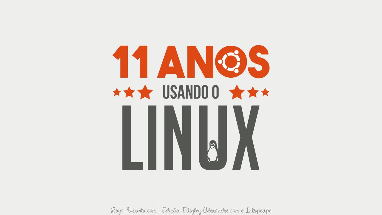 11 anos que uso o Linux na minha vida profissional e um motivo para você não usá-lo 😍