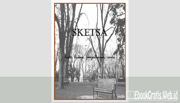 Ebook Sketsa Hati, Hidup, Perjalanan, Cinta