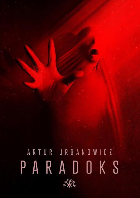 Paradoks, Artur Urbanowicz - recenzja przedpremierowa