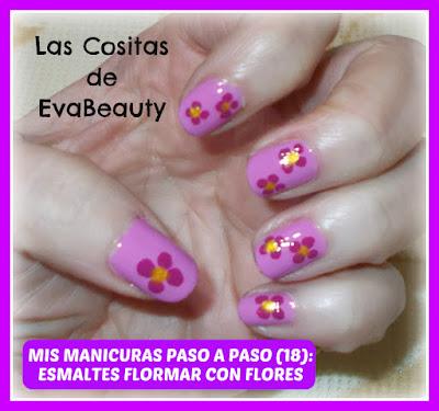 Mis Manicuras Paso a Paso(18): Esmaltes Flormar con flores