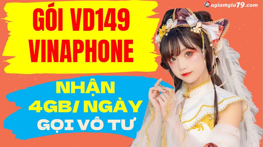 Gói VD149 của vinaphone 4gb/ ngày
