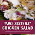 Two Sisters' Chicken Salad Recipe