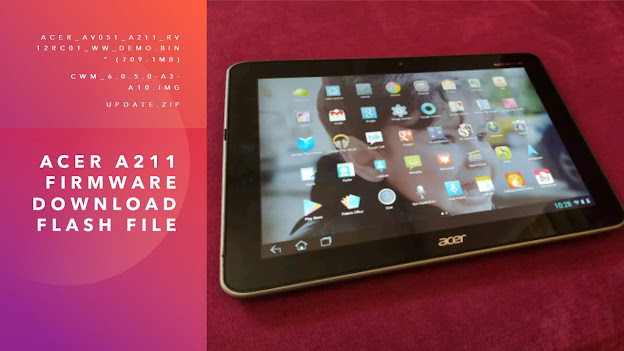 Acer A211 Firmware (Download Flash File)