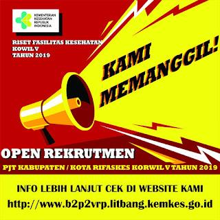 Lowongan Kerja Sebagai PJT Kabupaten/Kota RIFASKES Korwil 5 Tahun 2019