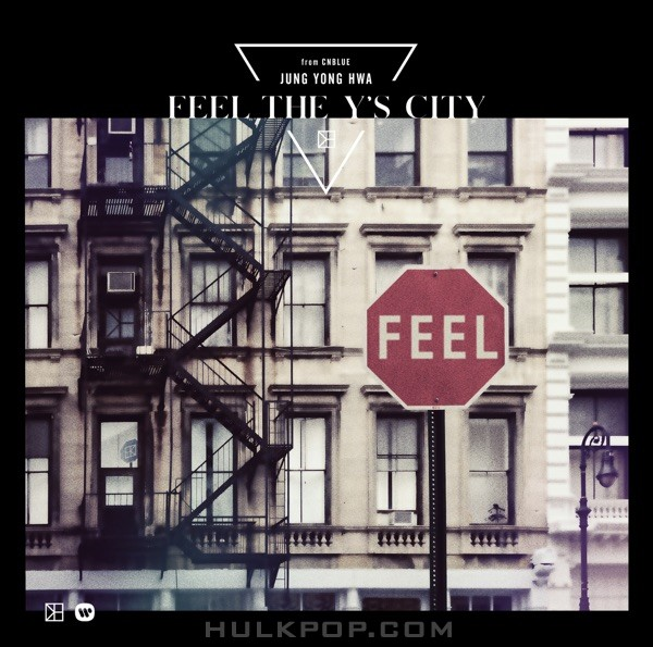 JUNG YONG HWA – FEEL THE Y'S CITY