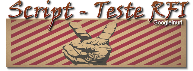 Script Para teste RFI vulneráveis enviados para Email.