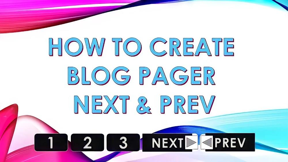Cara membuat blog pager NEXT/PREV bernomor urut untuk template blogger varian terbaru