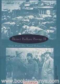 Yusuf Hikmet Bayur - İkinci Balkan Savaşı - Cilt 2