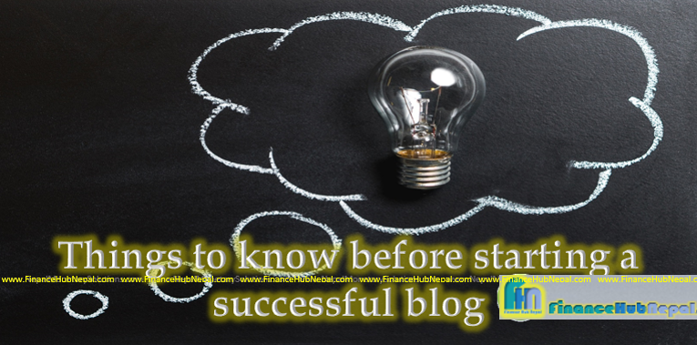 Things to know before starting a successful blog
