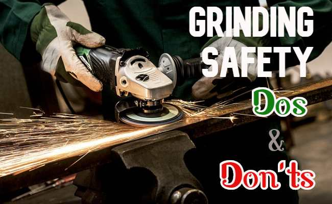 Grinding machine Safety Dos and Don'ts