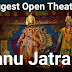 Dhanu Jatra- Biggest Open Theatre in the World