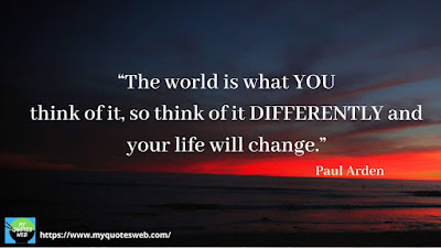 Quotes on Life Lessons - The world is what you