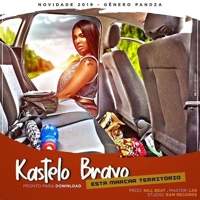 Kastelo Bravo - Território (Prod. Nill Beat & LX9)