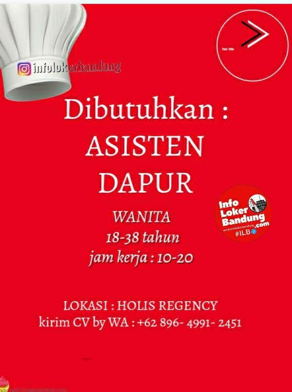 Dibutuhkan Asisten Dapur Restoran diHolis Bandung Januari 2021