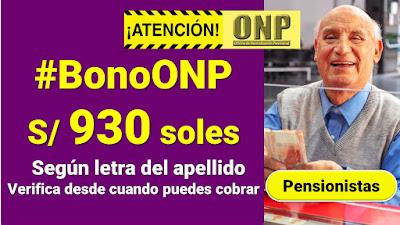 #BonoONP Cobra según letra del apellido los S/930 soles