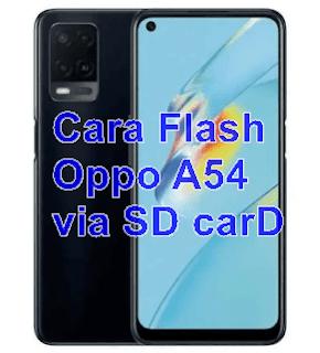 Cara Flash Oppo A54 CPH2239 via SD carD