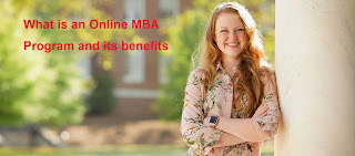 What is an Online MBA Program and its benefits