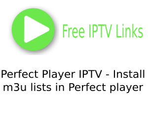 ▷ Perfect Player IPTV | Lists m3u for Perfect Player apk, PC and Smart tv