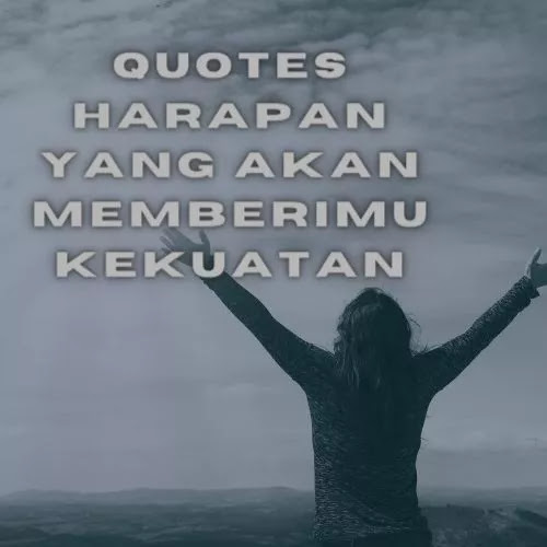 Quotes Harapan
