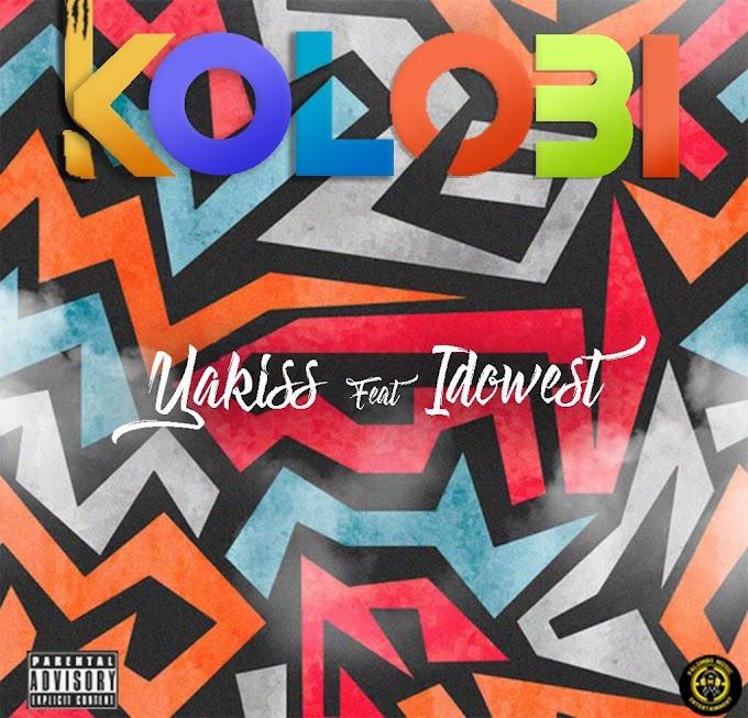 MUSIC: Yakiss Ft idowest – Kolobi