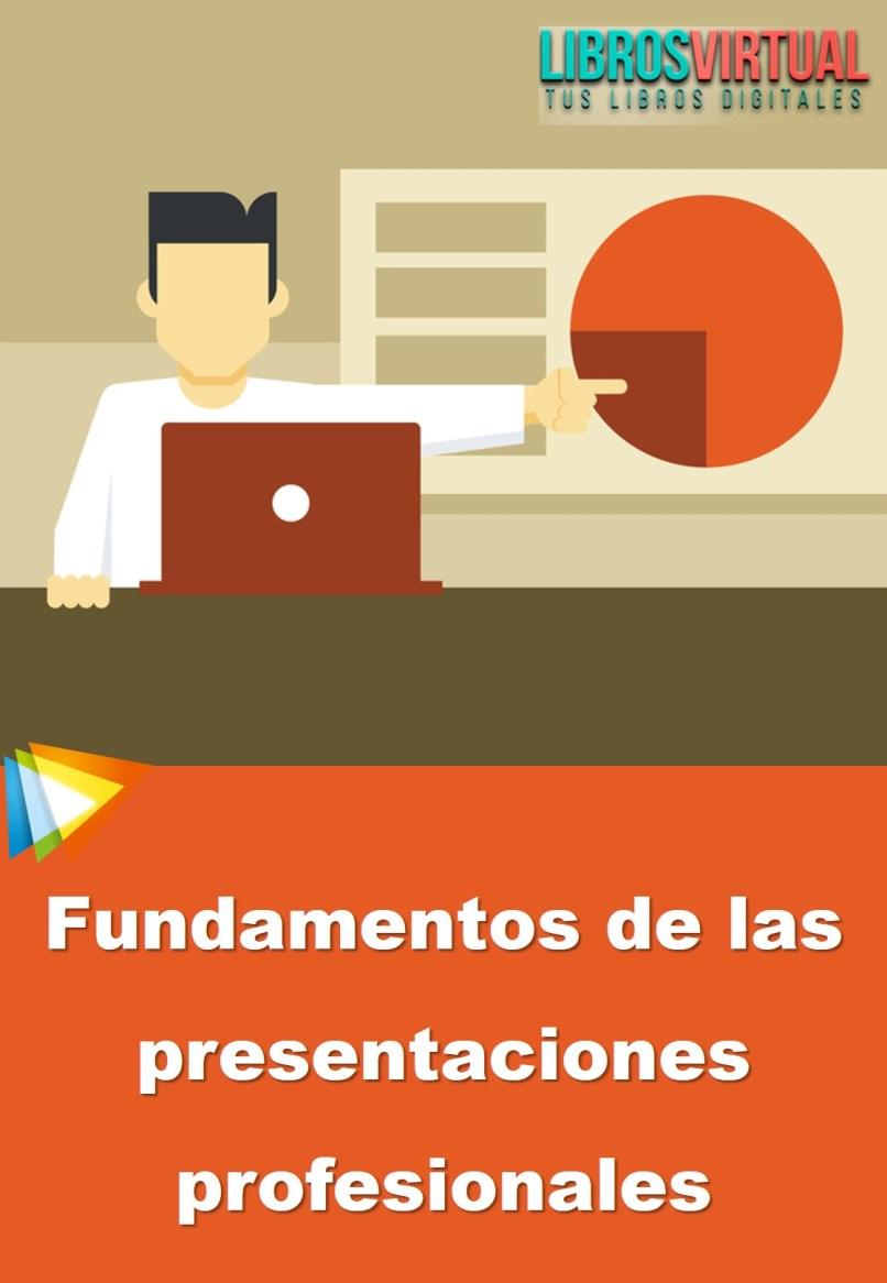 Curso de Fundamentos de las presentaciones profesionales – 2018