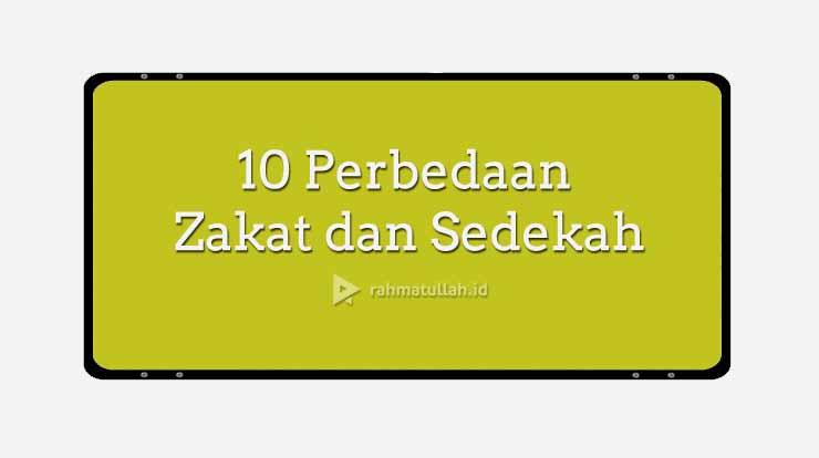 10 Perbedaan Zakat dan Sedekah