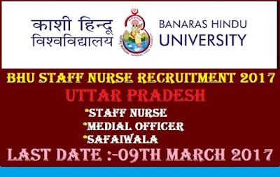 http://www.world4nurses.com/2017/02/bhu-recruitment-latest-staff-nurse.html