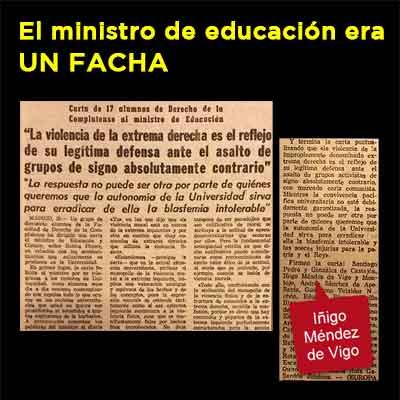Cronicas Rebeldes El Ministro De Educacion Mendez De Vigo Era Un Facha