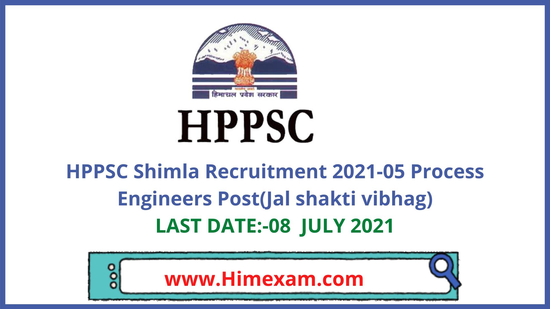 HPPSC Shimla Recruitment 2021 -05 Process Engineer Posts(Jal Shakti Vibhag)