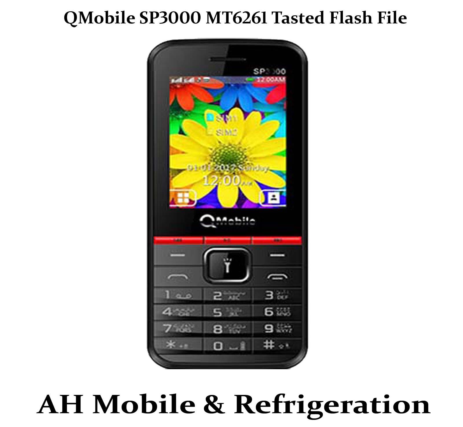 QMobile SP3000 MT6261 Flash File 100% Tasted File - AH
