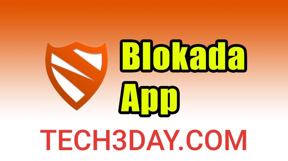 تحميل blokada أفضل تطبيق لإزالة الإعلانات بدون روت على الأندرويد