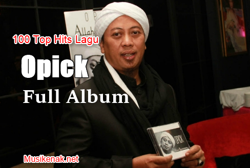Full album] opick – the best of opick (lagu-lagu terbaik opick.