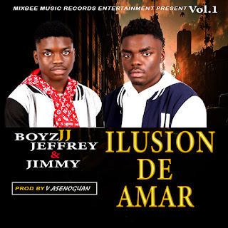 BoyzJJ Jeffrey Ft Jimmy - Ilusion De Amar