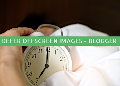 defer offscreen images in blogger