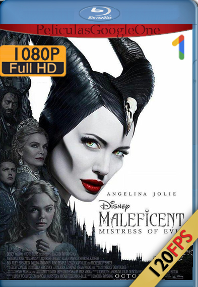 MALÉFICA: MAESTRA DEL MAL (2019) 120FPS 1080P Latino – Ingles Luiyi21HD