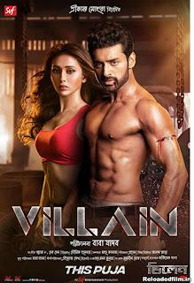 Villain 2018 Full Movie Bengali WebRip Download 720p/480pv