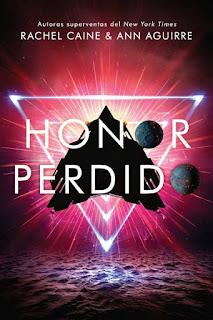 Honor perdido | Los honores #3 | Rachel Caine & Ann Aguirre | Hidra