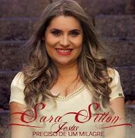 Baixar CD Jesus Preciso de Um Milagre Sara Sitton PlayBack