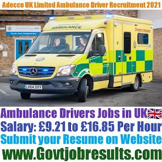 Adecco UK Limited Ambulance Driver Recruitment 2021-22