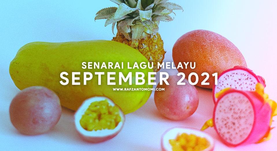 Senarai Lagu Melayu September 2021