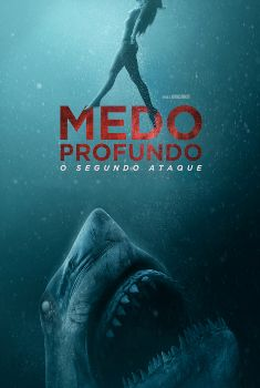 Medo Profundo: O Segundo Ataque Torrent - BluRay 720p/1080p Legendado