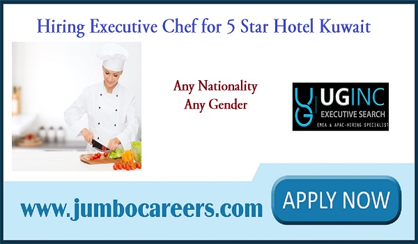 latest Kuwait jobs with attractive salary, Hotel chef jobs in Kuwait,