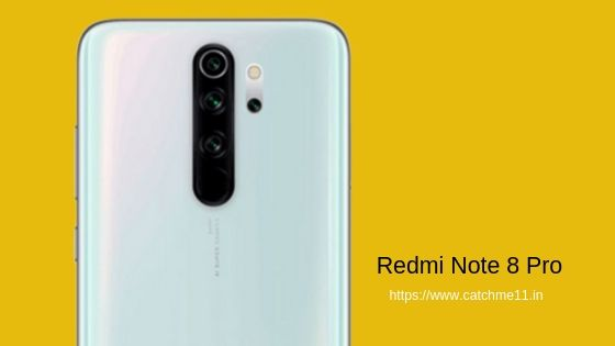 Xiaomi Redmi Note 8 Pro Quick Review | catchme11
