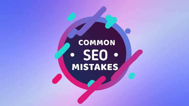Seo Mistake | 10 Common seo mistakes | Tech blog